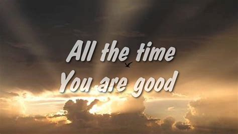 Lord, You Are Good - Israel Houghton & New Breed w/lyrics - YouTube